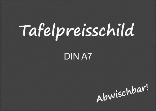 Tafelpreisschild DIN A7