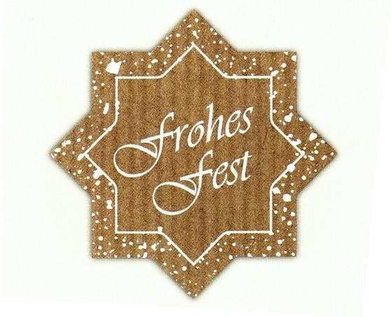 """Stern """"Frohes Fest"""" braun-natur"""